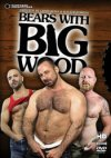 Pantheon Productions, Bears With Big Wood
